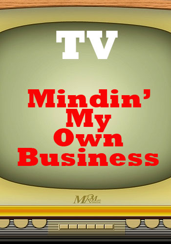 Mindin' My Own Business